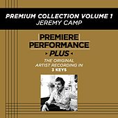 Premiere Performance Plus: Premium Collection Volume 1 de Jeremy Camp