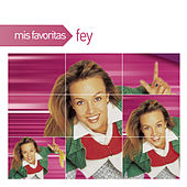 Mis Favoritas by Fey