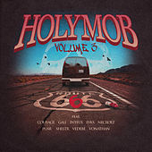 Holymob Volume 3 de Holy Mob