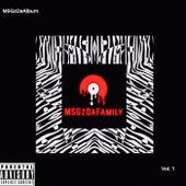 MSGzDaAlbum, Vol. 1 de MSGDaFamily