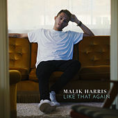 Like That Again EP von Malik Harris
