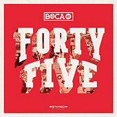 Forty Five by Boca45