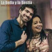 La Bella y la Bestia de Danilo Dunas