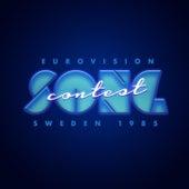 Eurovision Sweden '85 - Eurovision Song Contest de Various Artists