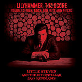 Lilyhammer The Score Vol.2: Folk, Rock, Rio, Bits And Pieces de Little Steven