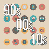 90s, 00s, 10s von Various Artists