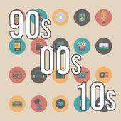 90s, 00s, 10s de Various Artists
