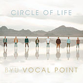 Circle Of Life de BYU Vocal Point