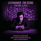 Lilyhammer The Score Vol.1: Jazz de Little Steven