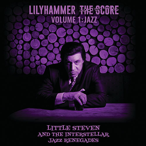 Lilyhammer The Score Vol.1: Jazz di Little Steven