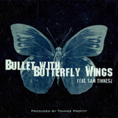 Bullet With Butterfly Wings von Tommee Profitt