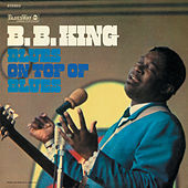 Blues On Top Of Blues de B.B. King
