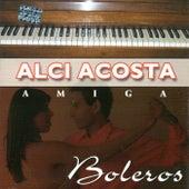 Amiga de Alci Acosta