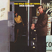 The Wild Side Of Town von Dick Curless