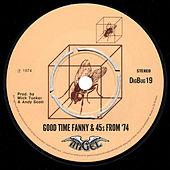 Good Time Fanny & 45s from '74 de Various Artists