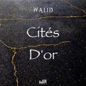 Cités d'or de Walid