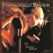 Te Deseo Amor (Vol. 2) by Francisco Xavier