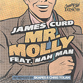 Mr. Molly (feat. Nah Man) by James Curd