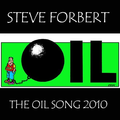 The Oil Song 2010 by Steve Forbert
