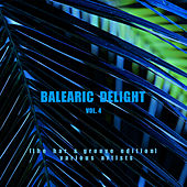 Balearic Delight, Vol. 4 (The Bar & Groove Edition) - EP by Various Artists