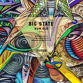 Rum Old - Single by Big State