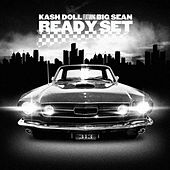 Ready Set (feat. Big Sean) de Kash Doll