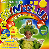 Balla e canta con Miniclub Compilation von Various Artists