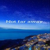 Not Far away by Silk