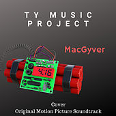 MacGyver von Ty Music Project