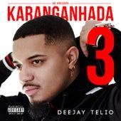 Karanganhada 3 de Deejay Telio