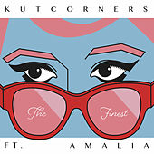 The Finest (feat. Amalia) de Kutcorners
