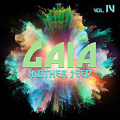 Gaia Mother Seed, Vol. 4 by Various Artists
