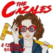 A Certain Quackery by The Cazales