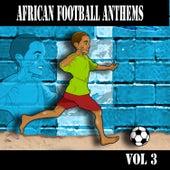 African Football Anthems Vol.3 de Various Artists