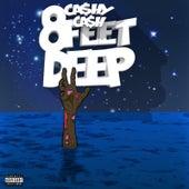 8 Feet Deep by Cashy Cash