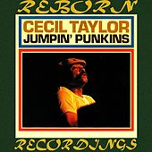 Jumpin' Punkins (HD Remastered) by Cecil Taylor