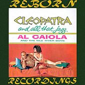 Cleopatra and All That Jazz (HD Remastered) von Al Caiola