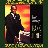 Have You Met Hank Jones? (HD Remastered) de Hank Jones