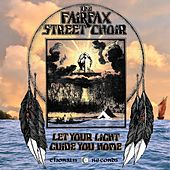 Let Your Light Guide You Home de The Fairfax Street Choir