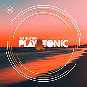 Four Years With Play & Tonic - EP von Various Artists