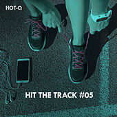 Hit The Track, Vol. 05 - EP by Various Artists