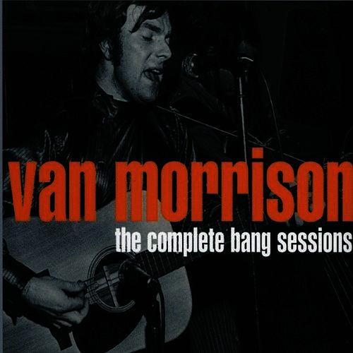 The Complete Bang Sessions by Van Morrison