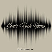 Sonic Rock Vamp, Vol. 4 de Various Artists