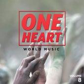 One Heart: World Music, Vol. 8 de Various Artists