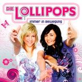 Immer In Bewegung von Die Lollipops