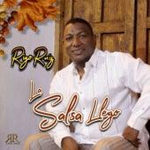 La Salsa Llego von Rigo Ruiz