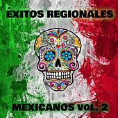 Éxitos Regionales Mexicanos, Vol.2 de Various Artists