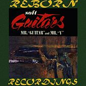 Soft Guitars, Mr Guitar And Mr. Y (HD Remastered) von Al Caiola