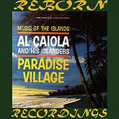 Paradise Village (HD Remastered) von Al Caiola