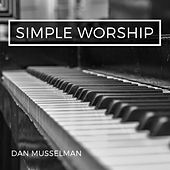Simple Worship di Dan Musselman